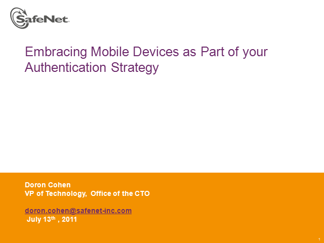 Embracing Mobile Devices as Part of your Authentication Strategy