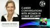 Career Conversations: Julia Hermann, Global Information Security Analyst