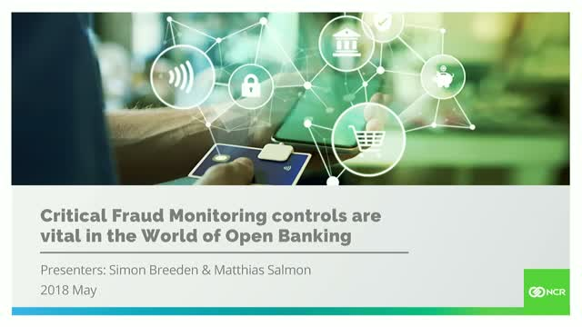 Critical Fraud Monitoring Controls Vital in the World of Open Banking