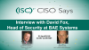 CISO Says: Interview with David Fox, Head of Security at BAE Systems