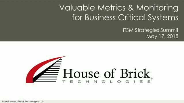 Valuable Metrics & Monitoring for Business Critical Systems