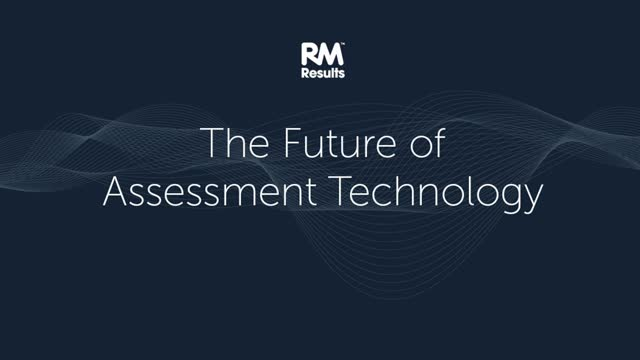 Harnessing the power of technology in assessment