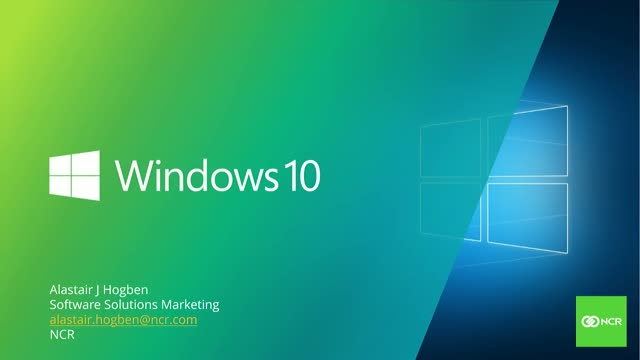 NCR WEBINAR - Windows 10 - Be Ready, Be Secure, Be Compliant