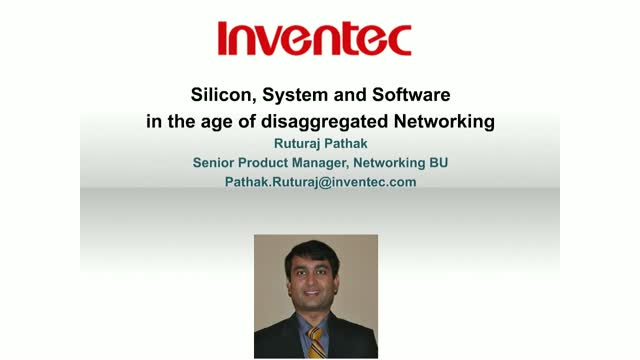 Silicon, System and Software in the Age of Disaggregated Networking