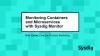 Monitoring Containers & Microservices with Sysdig Monitor