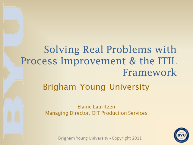 Solve Real Problems with Process Improvement & the ITIL Framework