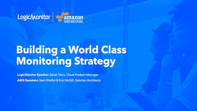 How to Build a World Class Monitoring Strategy