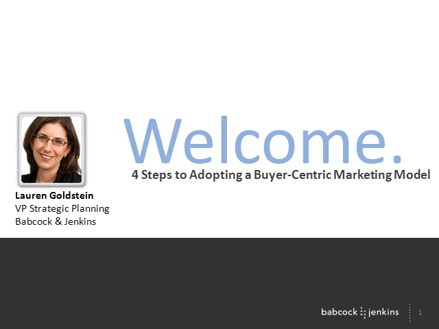 Four Steps to Adopting a Buyer-Centric Marketing Model