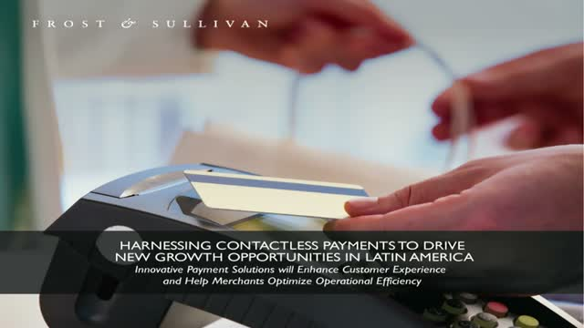 Harnessing Contactless Payments to Drive New Growth Opportunities in LATAM