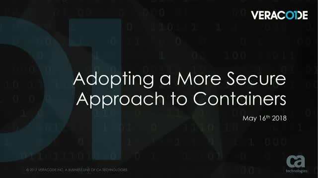 Adopting a More Secure Approach to Containers
