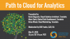 Path to Cloud for Analytics
