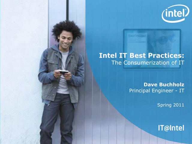 Intel IT Best Practices - Consumerisation of IT