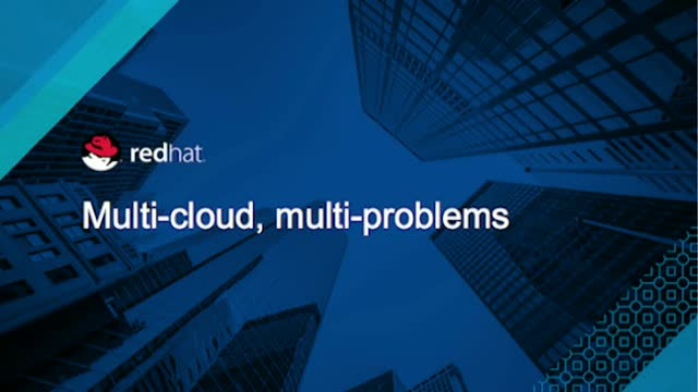 Multi-Cloud, Multi-Problems