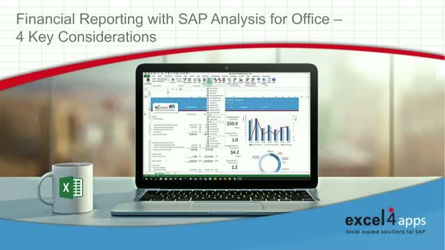 Financial Reporting with SAP Analysis for Office - 4 key considerations