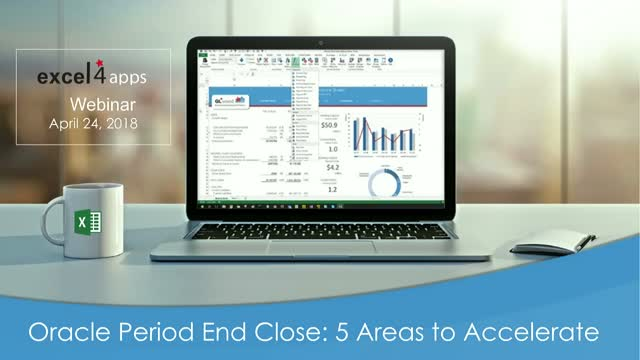 5 areas to accelerate your Oracle Period end Close with Excel!