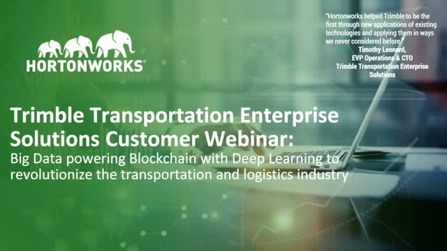 Blockchain with Machine Learning Powered by Big Data: Trimble Transportation Ent