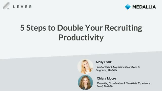 5 Steps to Double Your Recruiting Productivity