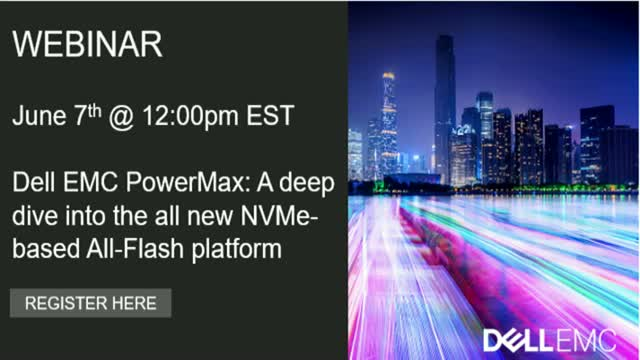 Dell EMC PowerMax: A deep dive into the all new NVMe-based All-Flash platform
