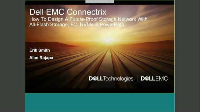 Dell EMC Connectrix: How to Design a Future-Proof Storage Network