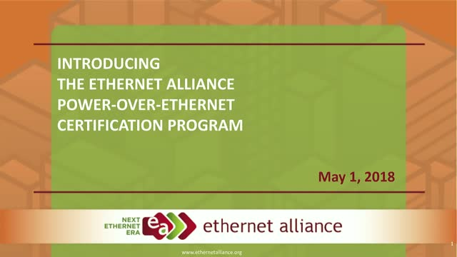 Introducing The Ethernet Alliance Power-over-Ethernet Certification program