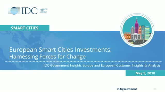 European Smart Cities Investments: Harnessing Forces for Change
