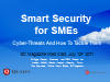 Smart Security for SMEs: Key Cyber-Threats And How To Tackle Them