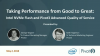 Taking Performance from Good to Great: Intel NVMe Flash & Pivot3 Advanced QoS