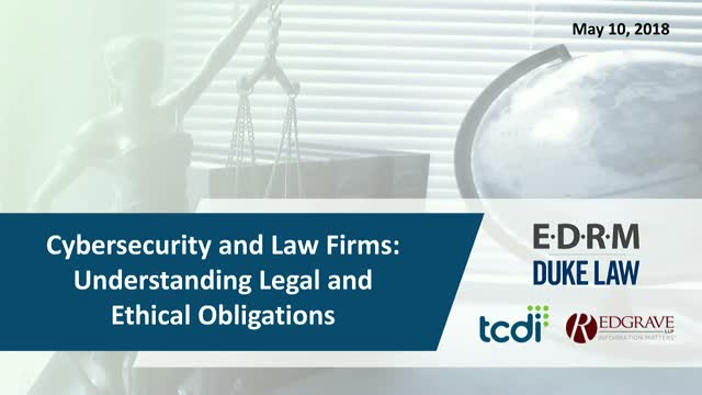 Cybersecurity and Law Firms: Understanding Legal and Ethical Obligations