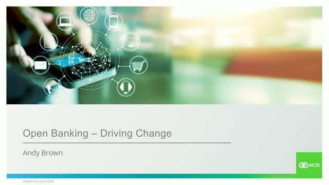 Open Banking - Driving Change Part 1