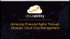 Achieving Financial Agility Through Strategic Cloud Cost Management