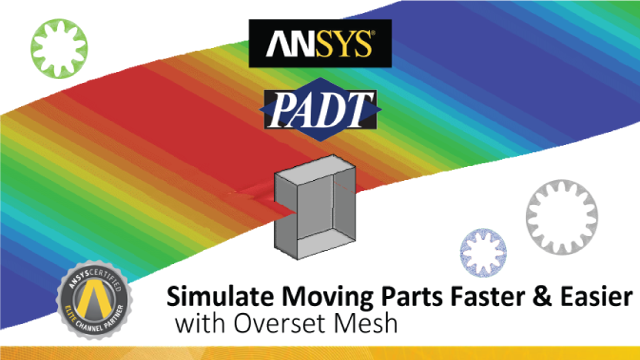Simulate Moving Parts Faster & Easier with Overset Mesh