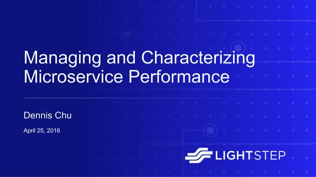 Managing and Characterizing Microservice Performance