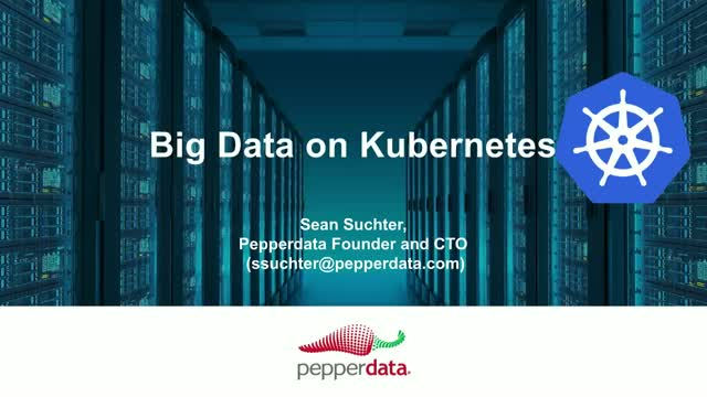 Building a Big Data Stack on Kubernetes