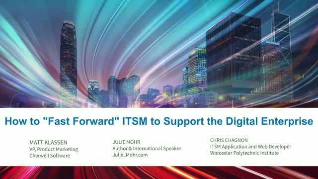 "[Expert Panel] How to ""Fast Forward"" ITSM to Support the Digital Enterprise"