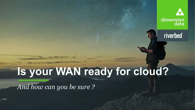 Is your WAN ready for cloud and hybrid IT? And how can you be sure?