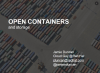 Open containers with persistent storage for government agencies