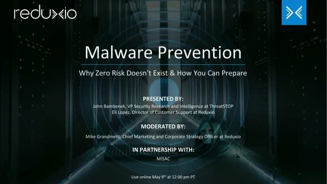 Malware Prevention: Why Zero Risk Doesn't Exist & How You Can Prepare