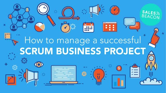 How to Manage a Successful Scrum Business Project