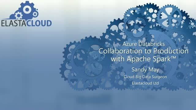Collaboration to Production with Apache Spark on Azure Databricks