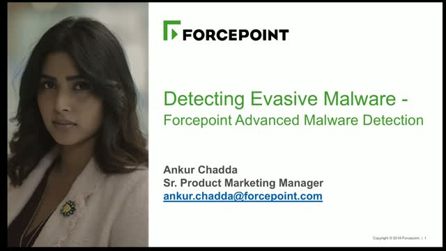 Detecting Evasive Malware - Forcepoint Advanced Malware Detection