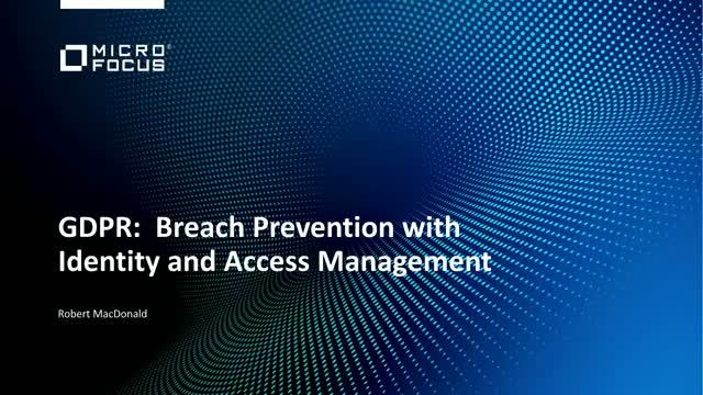 GDPR Use Case Secure: Breach Prevention with Identity Management