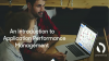 An Introduction to Application Performance Management