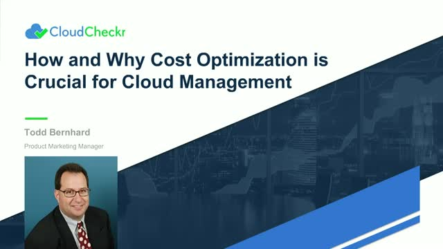 How and Why Cost Optimization is Crucial to Cloud Management