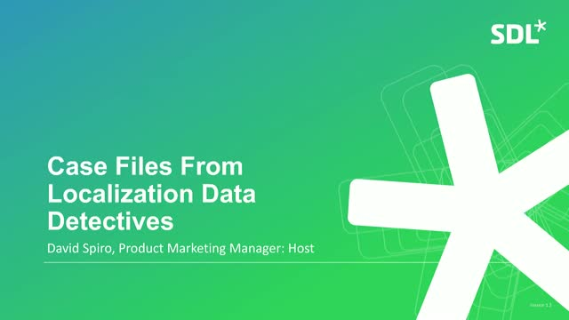 Data-driven Localization: Case Files from Two Data Detectives