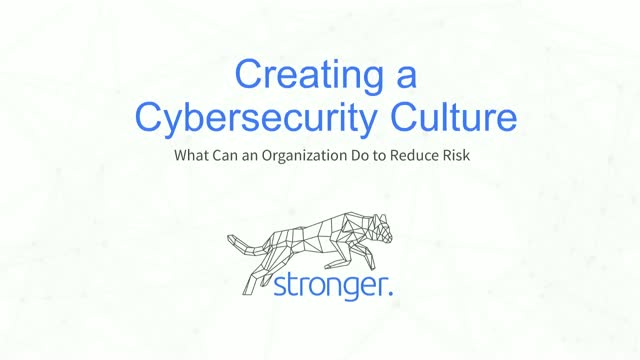 Creating a Cybersecurity Culture