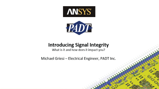 Introducing Signal Integrity: What is it and how does it impact you?