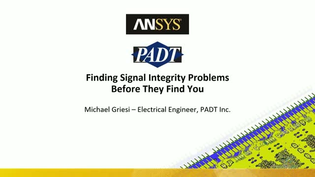 Investigating Signal Integrity: Finding Problems Before They Find You