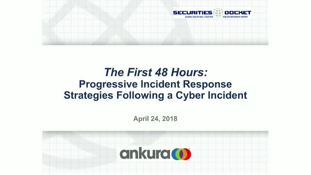 The First 48 Hours: Incident Response Strategies Following a Cyber Incident