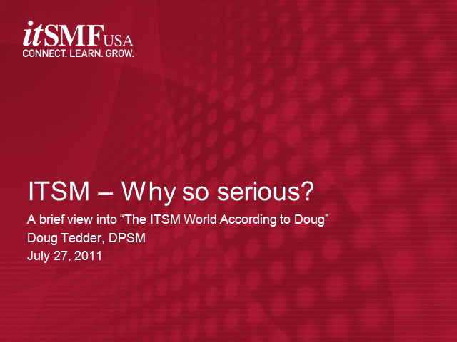 ITSM:  Why So Serious?