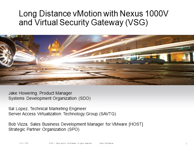 Long Distance vMotion with Nexus 1000V & Virtual Security Gateway